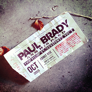 Paul Brady - The Vicar St. Sessions Vol. 1