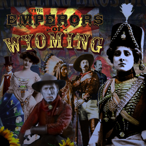 New Album: The Emperors Of Wyoming