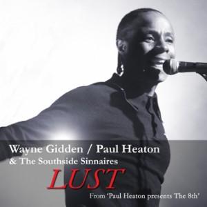 Wayne Gidden / Paul Heaton - Lust