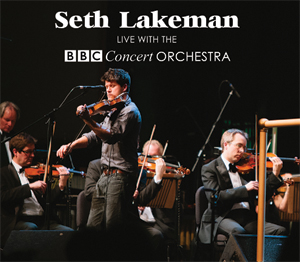 New Release: Seth Lakeman Live With The BBC Concert Orchestra