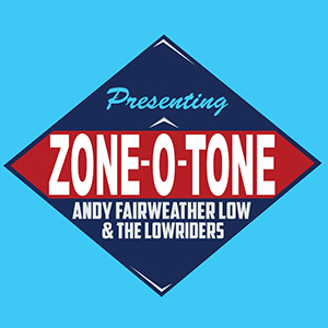 Andy Fairweather Low - Zone-O-Tone
