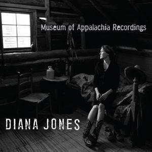 Diana Jones – Museum of Appalachia Recordings reviewed