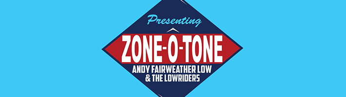 New Release: Andy Fairweather Low – Zone-O-Tone