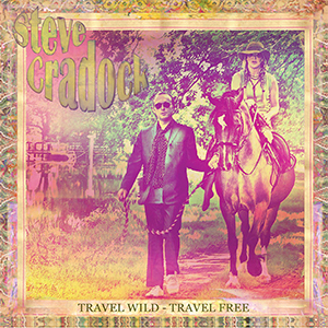 New Release: Steve Cradock – Travel Wild-Travel Free