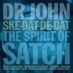 Dr John - Ske-Dat-De-Dat The Spirit of Satch