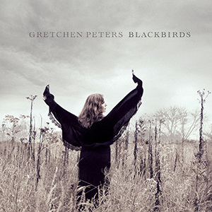 Gretchen Peters Blackbirds reviewed