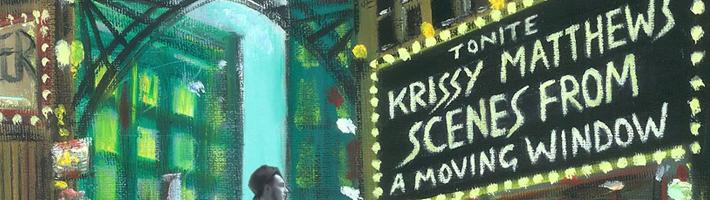 New Release: Krissy Matthews – Scenes from a Moving Window