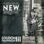 Loudon Wainwright III - Songs For The New Depression
