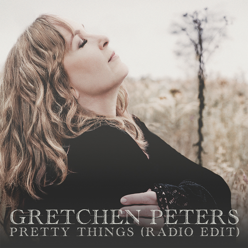 Gretchen Peters Pretty Things added to the BBC Radio 2 Playlist