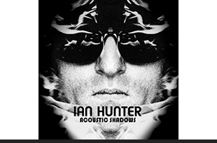 Ian Hunter - Acoustic Shadows