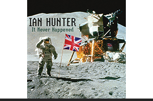 Ian Hunter - It Never Happened