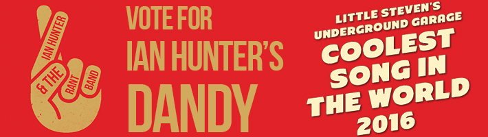 Vote for Ian Hunter's Dandy as the Coolest Song In the World!
