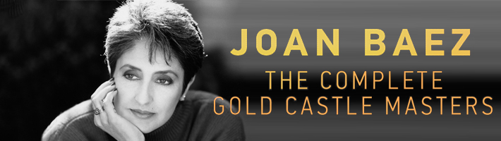 New Release: Joan Baez – The Complete Gold Castle Masters