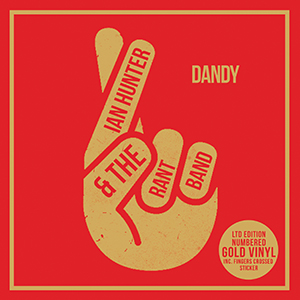 "Ian Hunter - Dandy (7"" Gold Vinyl RSD exclusive)"