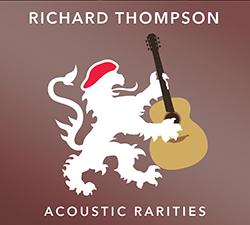 Richard Thompson - Acoustic Rarities