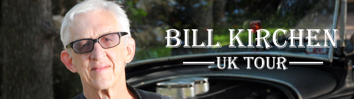 Bill Kirchen – April 2018 UK Dates