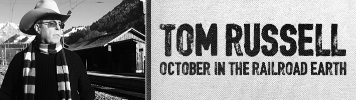 New release: Tom Russell – October in the Railroad Earth