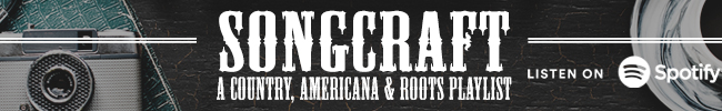 Songcraft: A Country, Americana and Roots Playlist