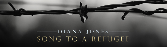New release: Diana Jones – Song To A Refugee