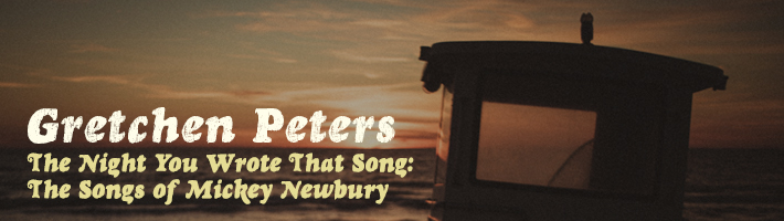 New release: Gretchen Peters – The Night You Wrote That Song: The Songs Of Mickey Newbury