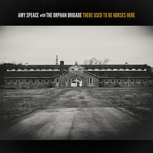 Amy Speace - There Used To Be Horses Here